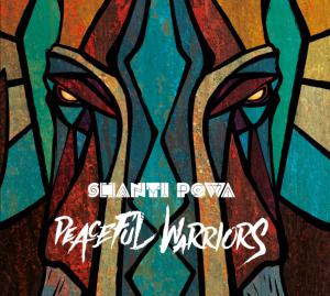 Shanti Powa - Peaceful Warrior_2016
