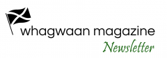 Subscribe Whagwaan Newsletter